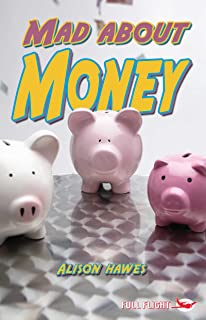 Mad About Money! (Full Flight Non-fiction Book 5)