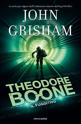 I casi di Theodore Boone - 5. Il fuggitivo