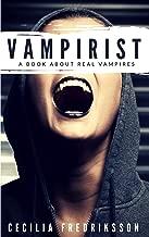 Vampirist: A book about real vampires