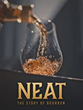 neat the story of bourbon 2018