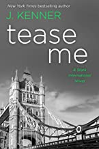 Tease Me: A Stark International Security Novel