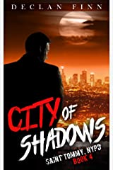 City of Shadows: A Catholic Action Horror Novel (Saint Tommy, NYPD Book 4) Kindle Edition