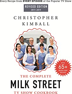 The Complete Milk Street TV Show Cookbook (2017-2019): Every Recipe from Every Episode of the Popular TV Show