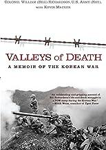 Valleys of Death: A Memoir of the Korean War