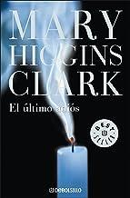 El último adiós (Spanish Edition)