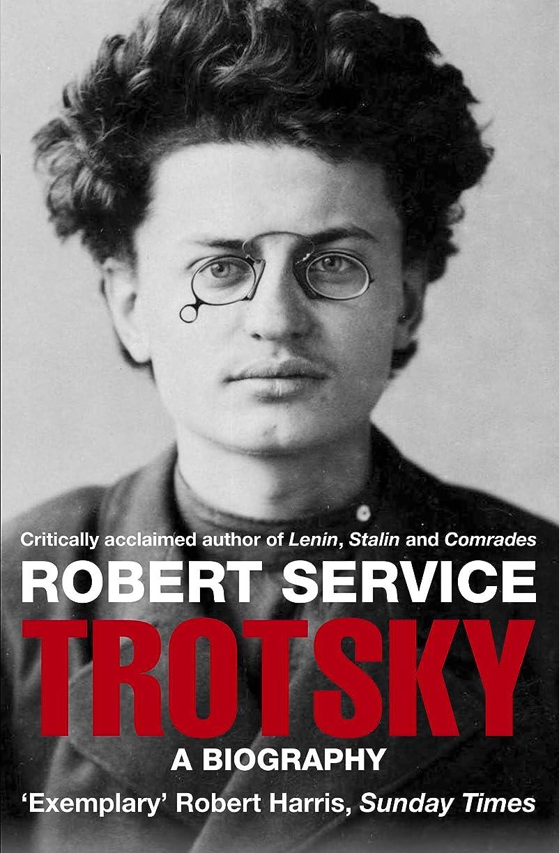 合併症スクラブテセウスTrotsky: A Biography (English Edition)