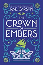 CROWN OF EMBERS (Girl of Fire and Thorns)
