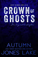 Crown of Ghosts (Lost Kings MC Book 18)