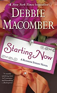 Starting Now: A Blossom Street Novel