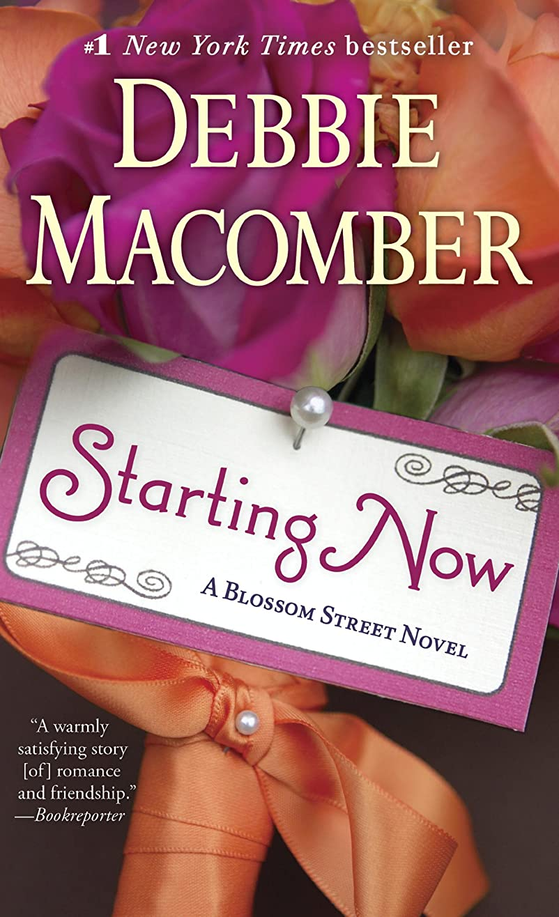 一般的に言えば大破寛大なStarting Now: A Blossom Street Novel (English Edition)