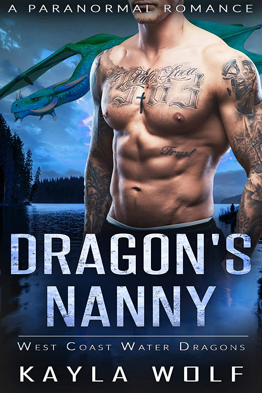 憂慮すべき乗り出すオーナメントDragon's Nanny: A Paranormal Romance (West Coast Water Dragons Book 1) (English Edition)