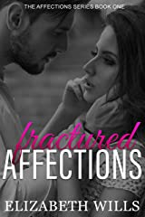 Fractured Affections (The Affections Series Book 1) Kindle Edition