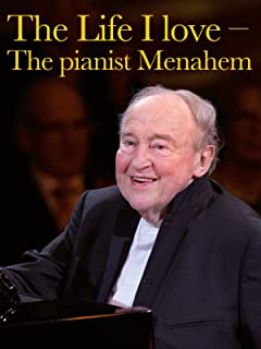 The Life I love - The pianist Menahem Pressler