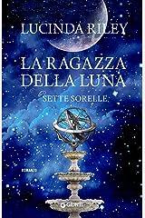 La ragazza della luna (Le Sette Sorelle Vol. 5) Formato Kindle