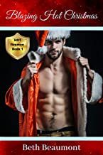 Blazing Hot Christmas: Alpha Male Curvy Babe Holiday Romance (HOT Firemen Book 1)