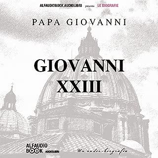 Papa Giovanni XXIII: Un'audiobiografia