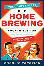 The Complete Joy of Homebrewing: Fully Revised and Updated (English Edition)