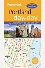 Frommer's Portland day by day Kindle Edition