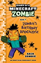 Diary of a Minecraft Zombie Book 9: Zombie's Birthday Apocalypse (An Unofficial Minecraft Book)