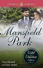 Mansfield Park: The Wild and Wanton Edition, Volume 2 (Crimson Romance)