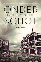 Onder schot (Sniper-serie Book 2)