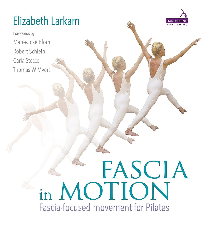 社説ホステスチロFascia in Motion (English Edition)