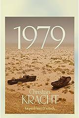 1979: Roman (German Edition) Format Kindle
