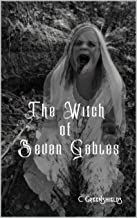 The Witch of Seven Gables: Vol. 1