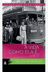 A Vida Como Ela É... (Coleção Clássicos para Todos) eBook Kindle