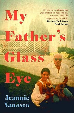 My Father's Glass Eye