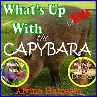 Children's Books: What's up with the Capybara? Fun Facts on Animals in Nature. (English Edition)