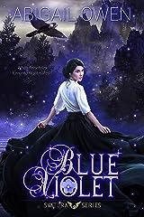 Blue Violet (Svatura Book 1) Kindle Edition