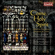 Come, Holy Spirit - Music for Ascension, Pentecost & Trinity