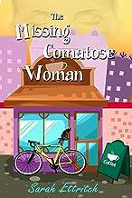 The Missing Comatose Woman (English Edition)