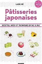 Pâtisseries japonaises - Recettes, infos et techniques en pas à pas (Le goût du Japon)
