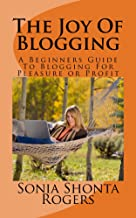 The Joy Of Blogging (The Entrepreneurs Success Handbooks Book 2)