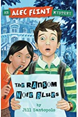 The Ransom Note Blues (An Alec Flint Mystery #2) Kindle Edition