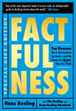 Factfulness Illustrated: Ten Reasons We're Wrong About the World--and Why Things Are Better Than You Think