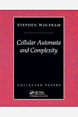 Cellular Automata And Complexity: Collected Papers Kindle Edition