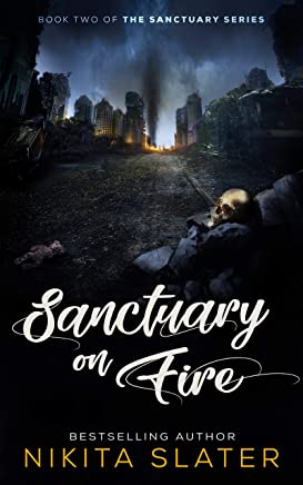 Sanctuary on Fire (The Sanctuary Series Book 2) (English Edition)