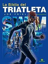 La biblia del triatleta - Nueva edición (Bicolor) (Triatlón) (Spanish Edition)