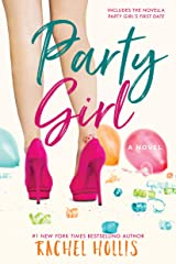 Party Girl (The Girls Book 1) Kindle Edition