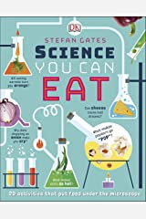 Science You Can Eat: Putting what we Eat Under the Microscope Kindle Edition