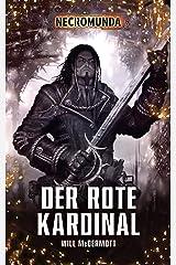 Der Rote Kardinal (Necromunda 2) (German Edition) Kindle Edition