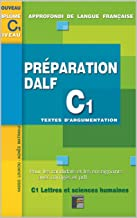 DALF C1 Préparation de l'écrit: Pour les candidats et les enseignants - avec corrigés et pdf (French Edition)