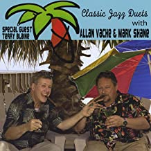 Classic Jazz Duets With Allan Vache and Mark Shane With Special Guest Terry Blaine