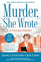 Murder, She Wrote: A Time for Murder (Murder She Wrote Book 50)