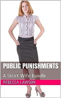 Public Punishments: A Strict Wife Bundle