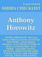 Anthony Horowitz - SERIES CHECKLIST - Reading Order of PENTAGRAM, DIAMOND BROTHERS, GROOSHAM GRANGE, ALEX RIDER, POWER OF FIVE / GATEKEEPERS, ALEX RIDER -  GRAPHIC NOVEL, LEGENDS, SHERLOCK H