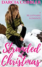 Stranded At Christmas: Office Boss Romance